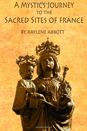 A Mystic'S Journey To The Sacred Sites Of France front-145433