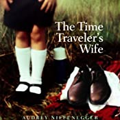 The Time Traveler's Wife | [Audrey Niffenegger]