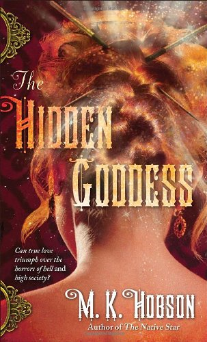 The Hidden Goddess (The Native Star, #2)