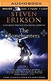 The Bonehunters (Tale of the Malazan Book of the Fallen)