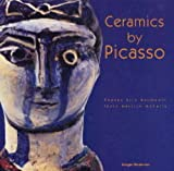 echange, troc Pablo Picasso, Marilyn McCully - Ceramics by Picasso (en anglais)