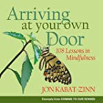 Arriving at Your Own Door: 108 Lesson...