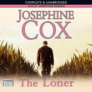 The Loner | [Josephine Cox]