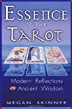 img - for Essence of the Tarot: Modern Reflections on Ancient Wisdom book / textbook / text book