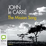 The Mission Song | John le Carré