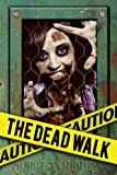 img - for The Dead Walk book / textbook / text book