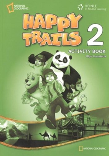 Happy Trails 2 Activity Book: Discover, Experience, Learn