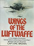 Image of Wings of the Luftwaffe: Flying German aircraft of the Second World War