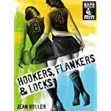 Hookers, Flankers and Locks