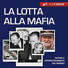 Lotta alla mafia Audiobook by Andrea Lattanzi Barcelò Narrated by Elena De Bertolis