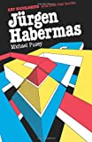 img - for Jurgen Habermas (Key Sociologists) book / textbook / text book
