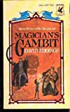 Magician's Gambit (Eddings, David; The Belgariad, Bk. 3.) (0345300777) by Eddings, David