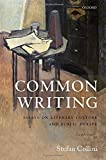 img - for Common Writing: Essays on Literary Culture and Public Debate book / textbook / text book