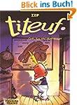 Titeuf, Bd.0, Gott, Sex und Hosenträger