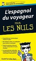 Espagnol du voyageur Guide de conversation Pour les nuls