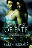 Simple Twist of Fate (Fated)