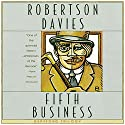 Fifth Business: The Deptford Trilogy, Book 1 (       UNABRIDGED) by Robertson Davies Narrated by Marc Vietor
