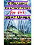 6 Reading Practice Tests for the SSAT...