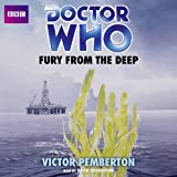 img - for Doctor Who: Fury from the Deep: An Unabridged Classic Doctor Who Novel book / textbook / text book