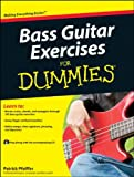 Bass Guitar Exercises For Dummies (For Dummies (Sports & Hobbies))