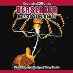 Berserker: Berserker, Book 12 | Fred Saberhagen