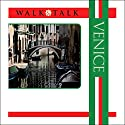 Walk and Talk Venice Audiobook by Allessandro Giannatasio, Chas Carner Narrated by Maria Tucci