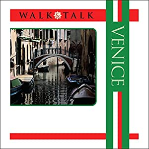 Walk and Talk Venice Audiobook