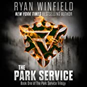The Park Service: Book One of the Park Service Trilogy | [Ryan Winfield]