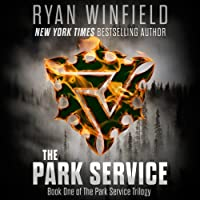 The Park Service: Book One of the Park Service Trilogy (       UNABRIDGED) by Ryan Winfield Narrated by Michael Braun
