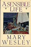 Mary Wesley A Sensible Life
