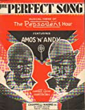img - for The Perfect Song Musical Theme of The Pepsodent Hour Featuring Amos 'n' Andy book / textbook / text book