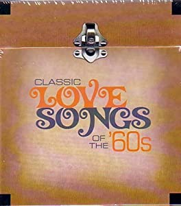 Classic Love Songs of the 60's - Time Life