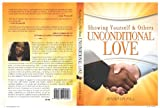 img - for Showing yourself and others Unconditional Love book / textbook / text book