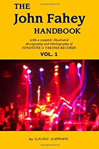 The John Fahey Handbook