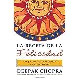 La receta de la felicidad: Las siete claves de la felicidad y la iluminación (Vintage Espanol) (Spanish Edition...