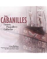 Cabanilles : Tientos, Pascalles Y Gallardas