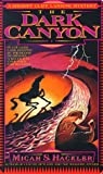 img - for The Dark Canyon by Micah S. Hackler (1997-10-06) book / textbook / text book