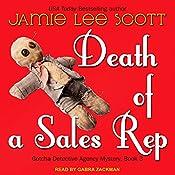 Death of a Sales Rep: Gotcha Detective Agency Series, Book 3 | Jamie Lee Scott