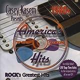 Casey Kasem: 80s Rocks Greatest Hits