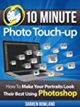 10 Minute Photo Touchup - How To Make...