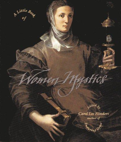 A Little Book of Women Mystics (Little Books of Wisdom)