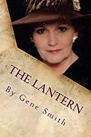 The Lantern: The Illusive Affair
