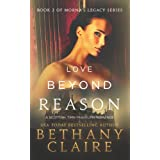 Love Beyond Reason (A Scottish Time Travel Romance): Book 2 (Morna's Legacy Series) ~ Bethany Claire