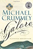 Galore: A novel
