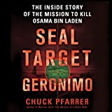 img - for SEAL Target Geronimo: The Inside Story of the Mission to Kill Osama bin Laden book / textbook / text book