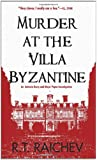 Murder at the Villa Byzantine: An Antonia Darcy and Major Payne Investigation