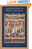 Introduction to Moral Theology, Revised Edition (Corpus De Mosaiques)