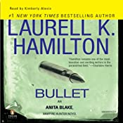 Bullet: Anita Blake, Vampire Hunter, Book 19 | Laurell K. Hamilton
