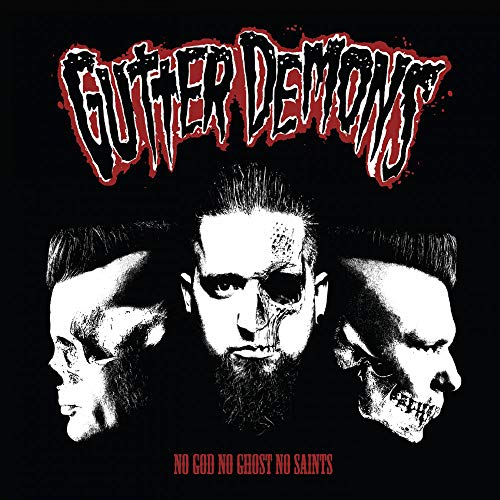CD : Gutter Demons - No God No Ghost No Saints (CD)