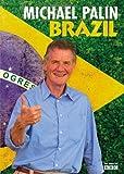 BRAZIL Michael PALIN